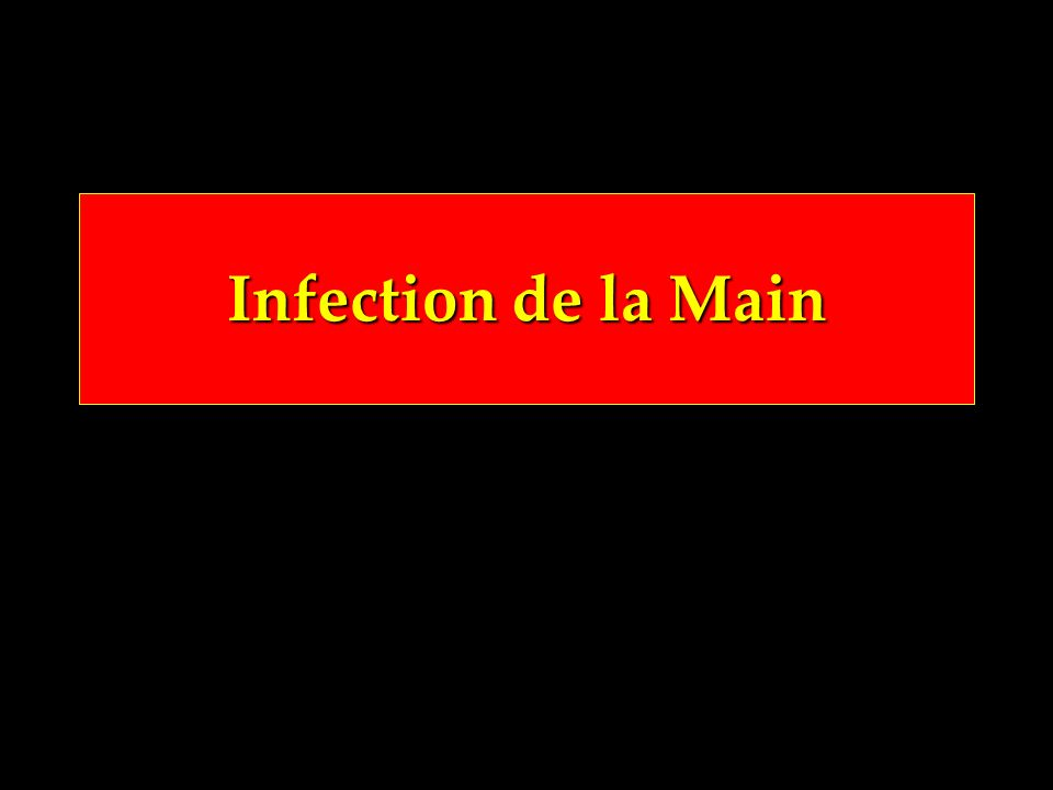 Infection de la Main