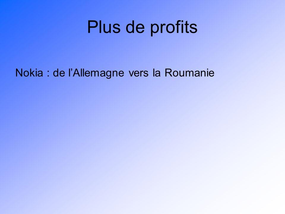 Plus de profits Nokia : de lAllemagne vers la Roumanie