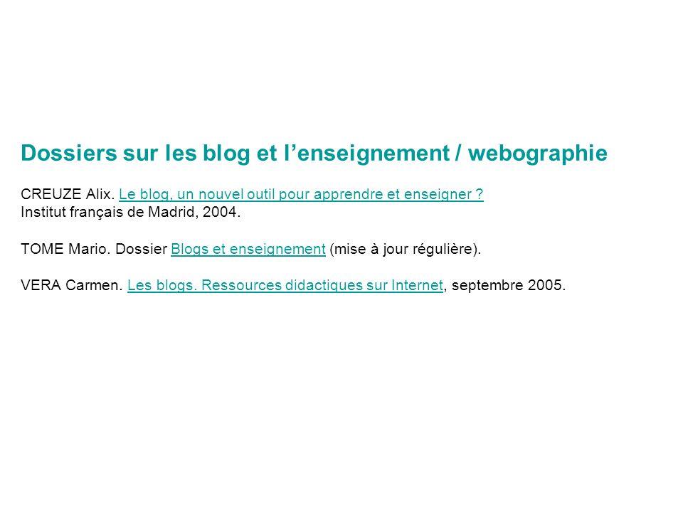 Dossiers sur les blog et lenseignement / webographie CREUZE Alix.