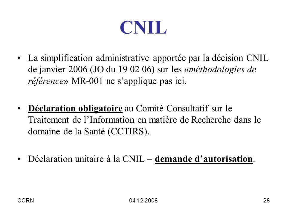 CCRN04 12 200828 CNIL La simplification administrative apportée par la décision CNIL de janvier 2006 (JO du 19 02 06) sur les «méthodologies de référe