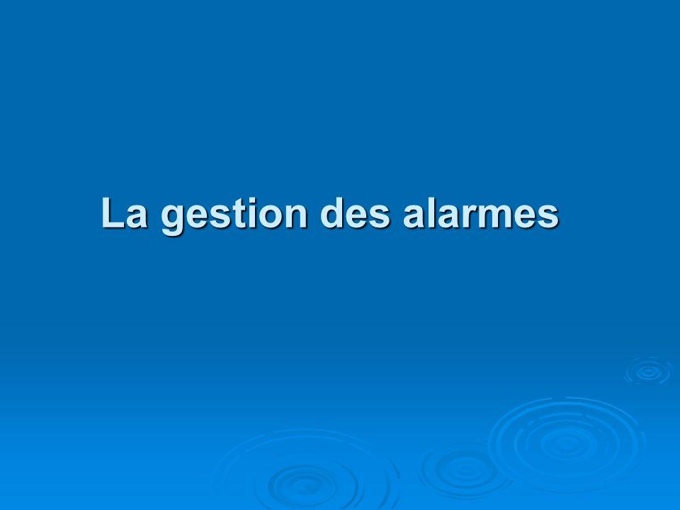 La gestion des alarmes