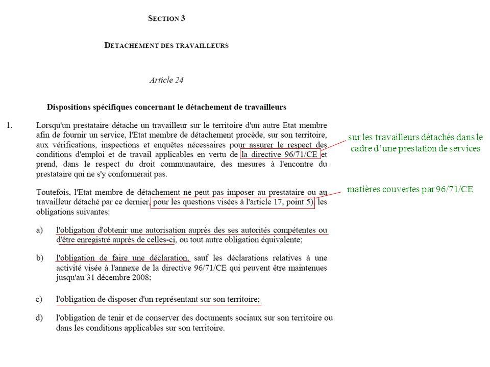 207 sur les travailleurs détachés dans le cadre dune prestation de services matières couvertes par 96/71/CE