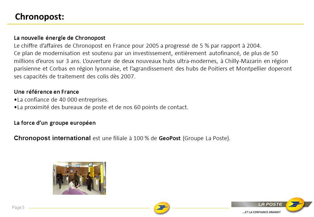 Mis à jour le : 24/04/2007 Page 4 COLIPOSTE : LA VITALITÉ DES ÉCHANGES Nouvelles performances Opérateur Colis de La Poste en France, ColiPoste est le