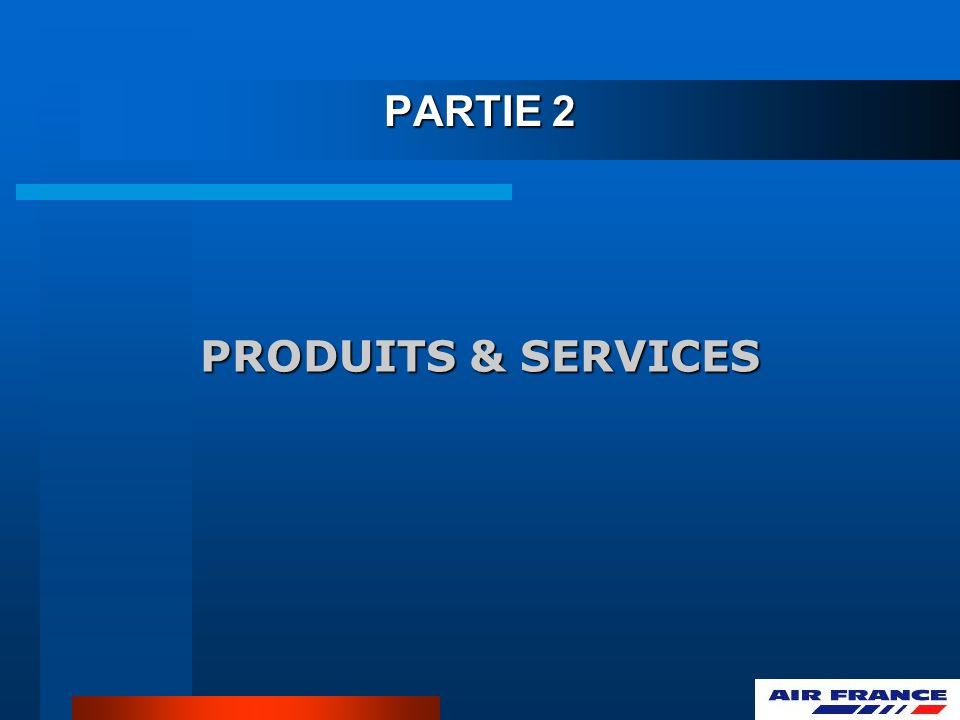 PRODUITS & SERVICES PARTIE 2