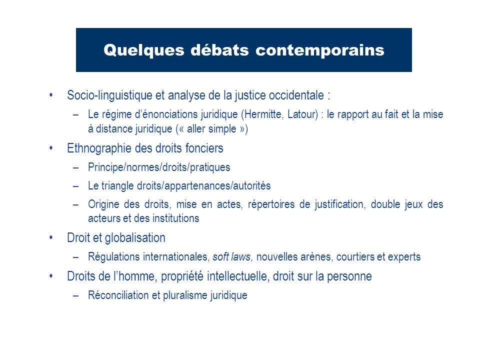 Quelques débats contemporains Socio-linguistique et analyse de la justice occidentale : –Le régime dénonciations juridique (Hermitte, Latour) : le rap