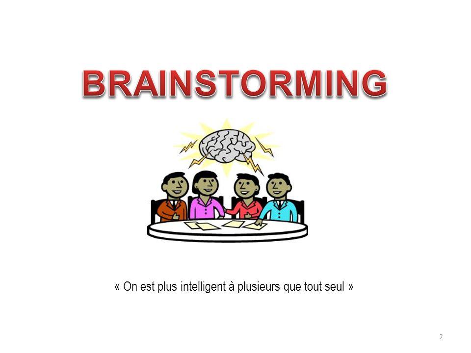 « On est plus intelligent à plusieurs que tout seul » 2