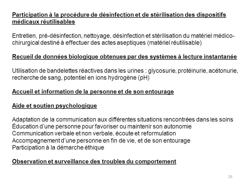 Participation à la procédure de désinfection et de stérilisation des dispositifs médicaux réutilisables Entretien, pré-désinfection, nettoyage, désinf