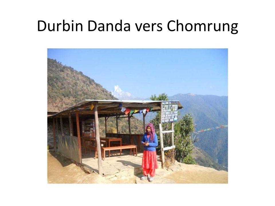 Durbin Danda vers Chomrung
