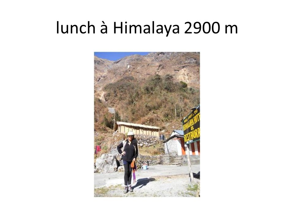 lunch à Himalaya 2900 m