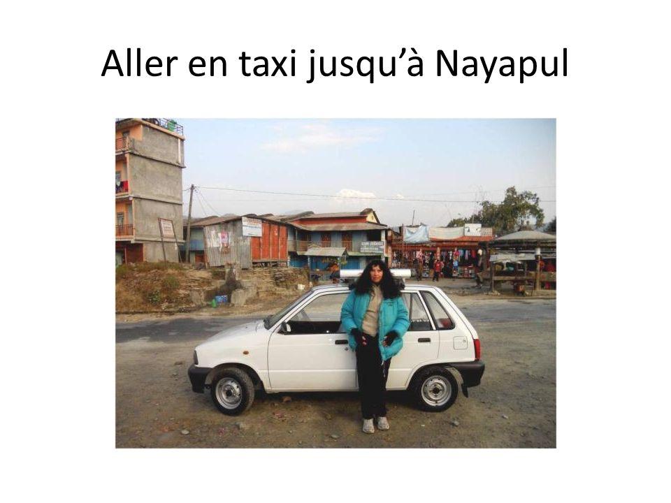 Aller en taxi jusquà Nayapul