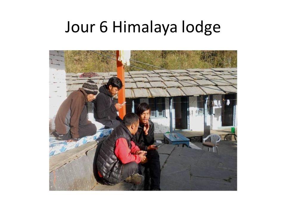 Jour 6 Himalaya lodge