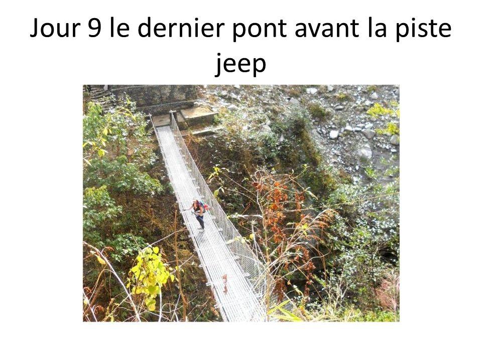Jour 9 le dernier pont avant la piste jeep