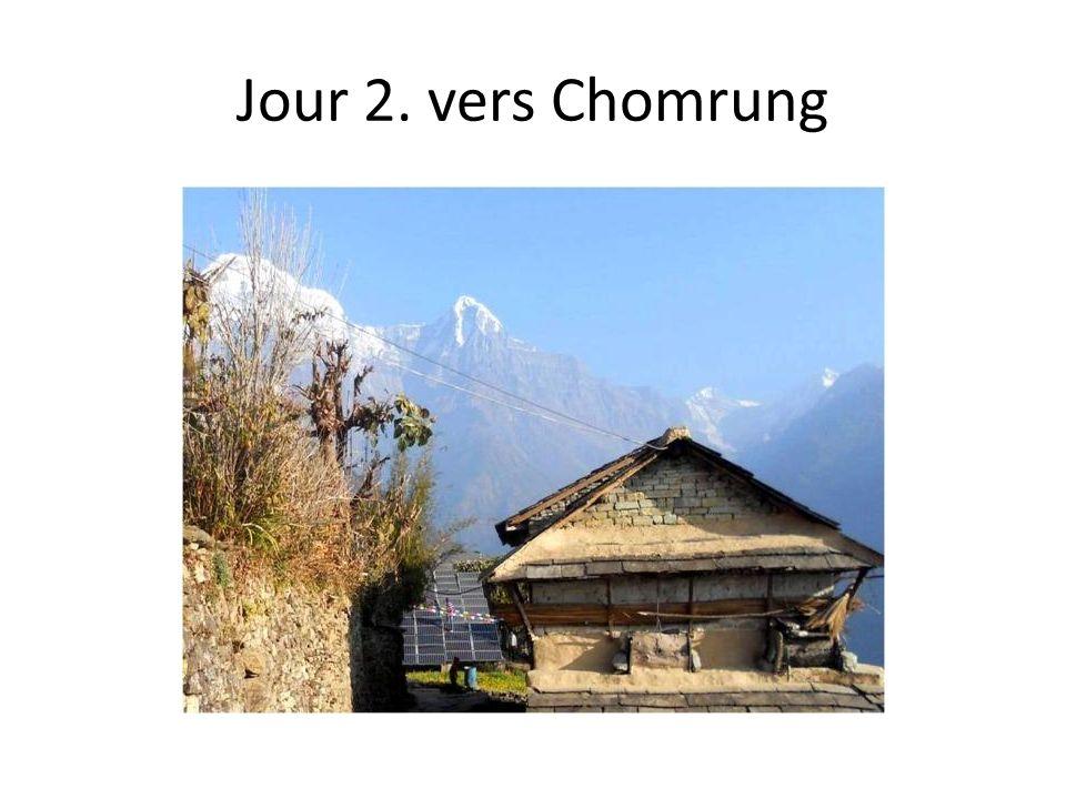 Jour 2. vers Chomrung