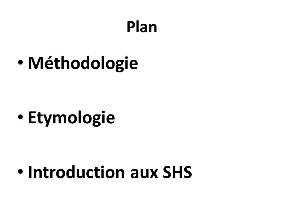 Plan Méthodologie Etymologie Introduction aux SHS
