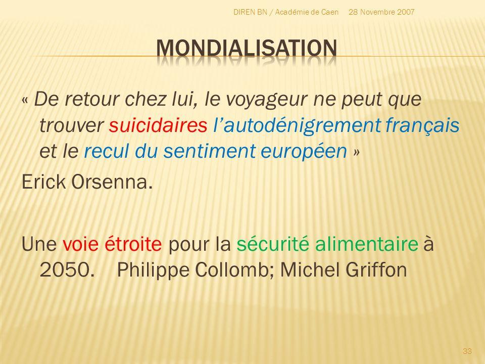 « De retour chez lui, le voyageur ne peut que trouver suicidaires lautodénigrement français et le recul du sentiment européen » Erick Orsenna. Une voi