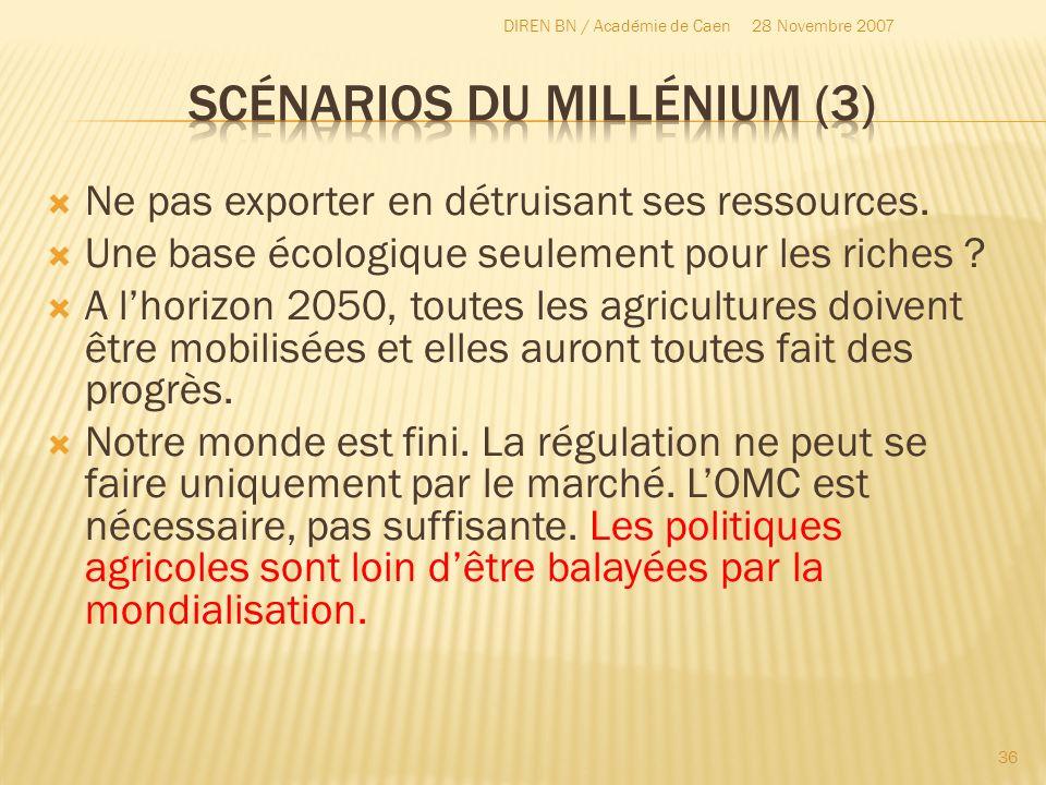 Ne pas exporter en détruisant ses ressources. Une base écologique seulement pour les riches ? A lhorizon 2050, toutes les agricultures doivent être mo