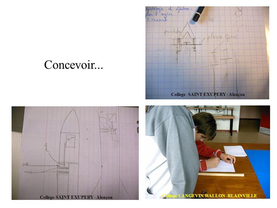 Concevoir... Collège SAINT EXUPERY - Alençon Collège LANGEVIN WALLON -BLAINVILLE