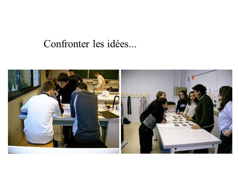 Confronter les idées...