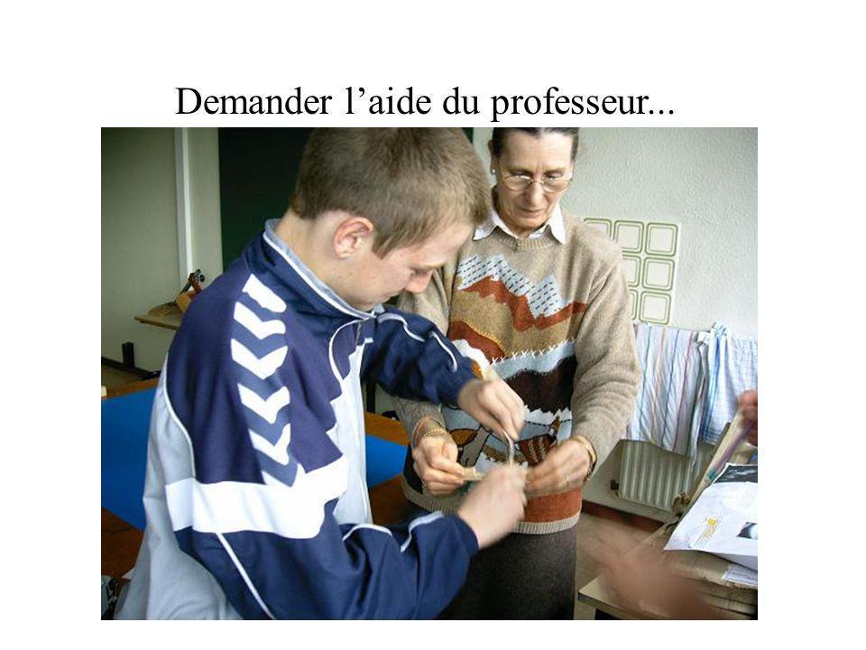 Demander laide du professeur...