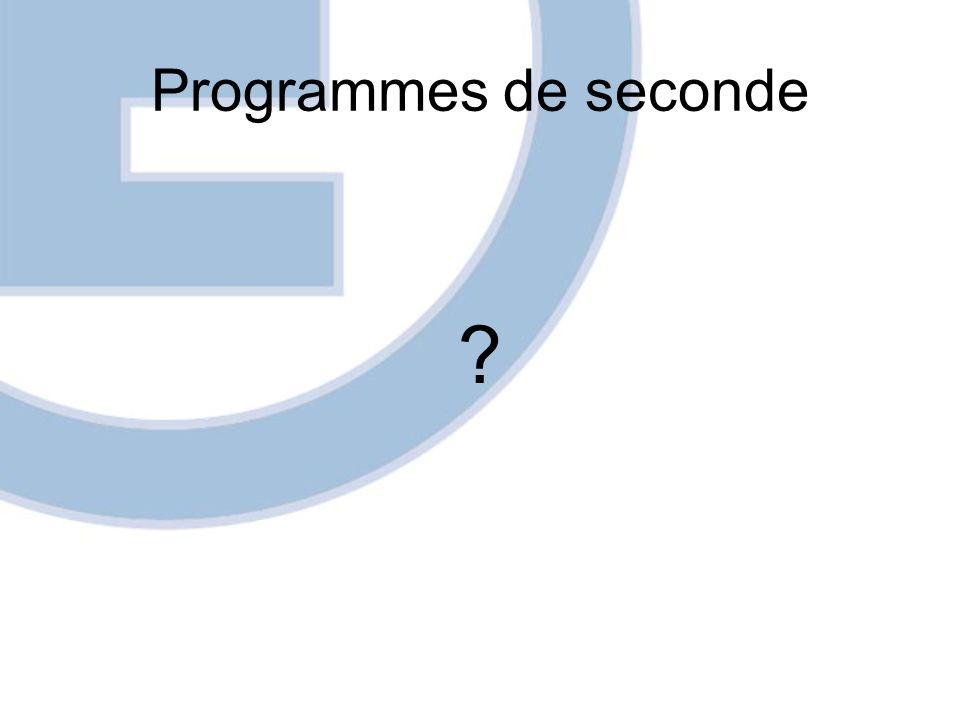 Programmes de seconde ?