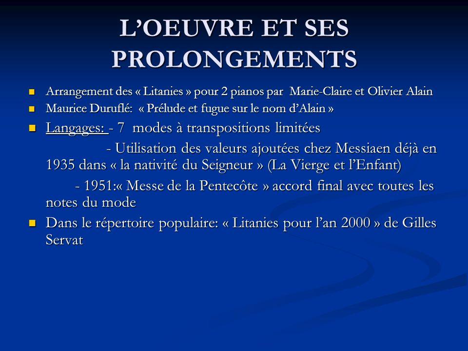 LOEUVRE ET SES PROLONGEMENTS Arrangement des « Litanies » pour 2 pianos par Marie-Claire et Olivier Alain Arrangement des « Litanies » pour 2 pianos p