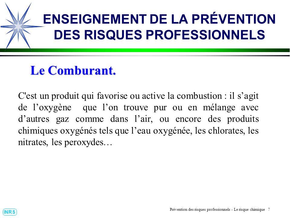 Prévention des Risques Professionnels : Construire un outil dobservation 28 INRS ENSEIGNEMENT DE LA PRÉVENTION DES RISQUES PROFESSIONNELS Prévention du risque chimique.