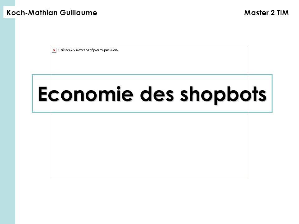 Economie des shopbots Master 2 TIMKoch-Mathian Guillaume