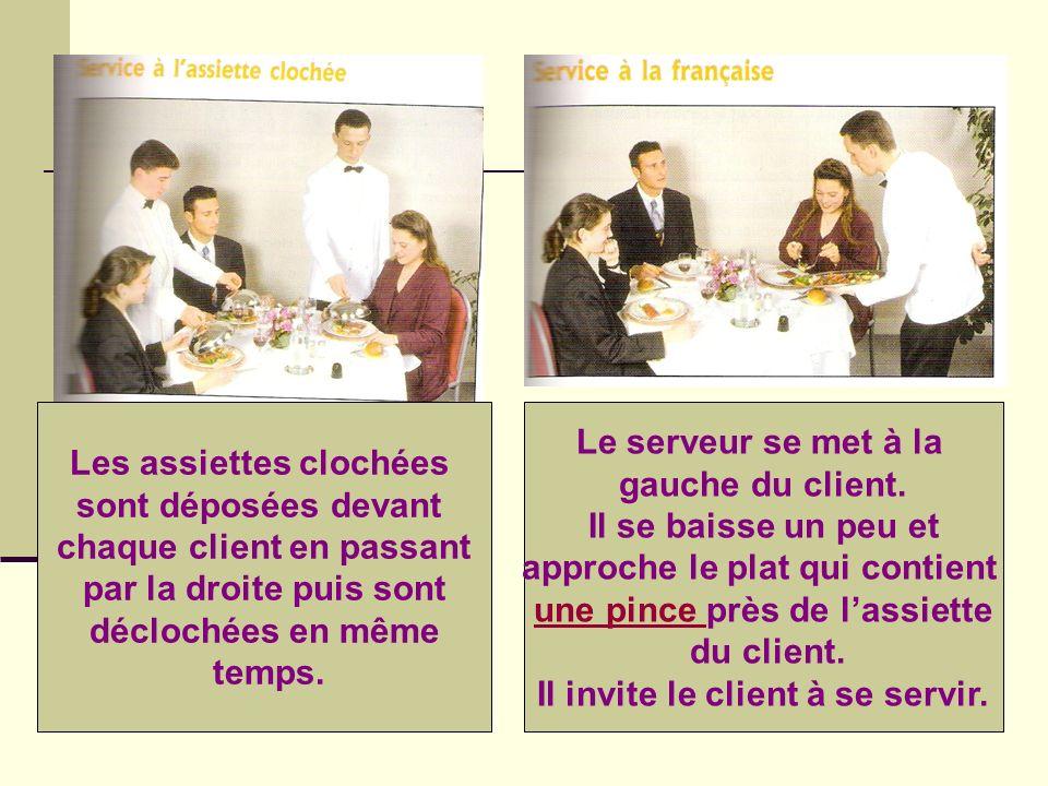 Comme le service à la française, mais le serveur sert le client avec une pince.