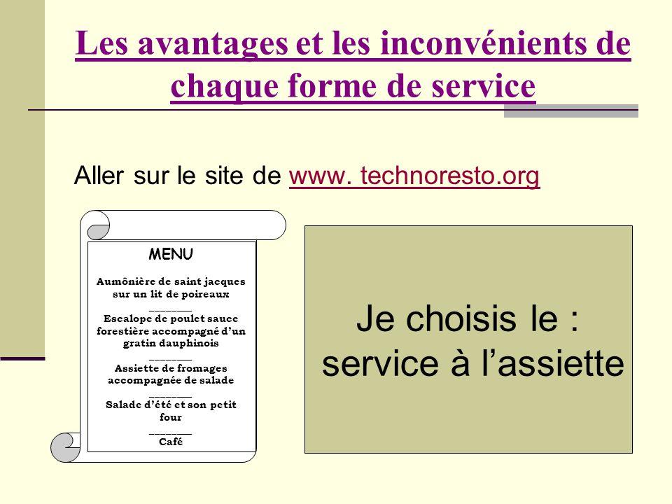 Les avantages et les inconvénients de chaque forme de service Aller sur le site de www. technoresto.orgwww. technoresto.org MENU Aumônière de saint ja