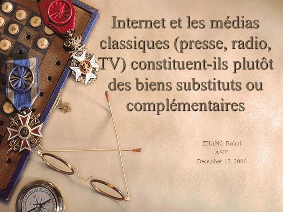 Stucture Quels sont les médias classiques(journal, radio et TV)et lInternet, leurs origines et leurs développement.