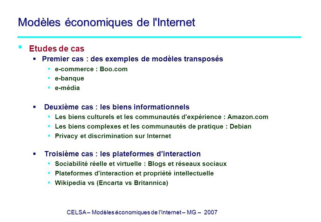 CELSA – Modèles économiques de l'Internet – MG – 2007 Modèles économiques de l'Internet Etudes de cas Premier cas : des exemples de modèles transposés