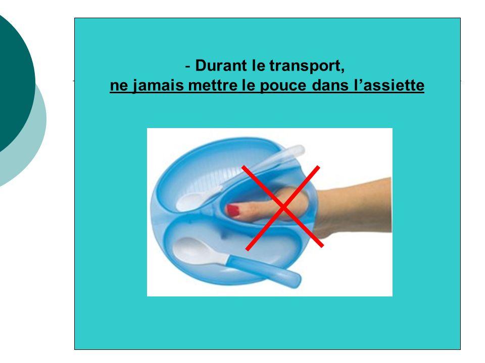 - Pour que la présentation des mets dans lassiette reste impeccable, durant le transport et le positionnement devant le client, lassiette doit être parfaitement horizontale