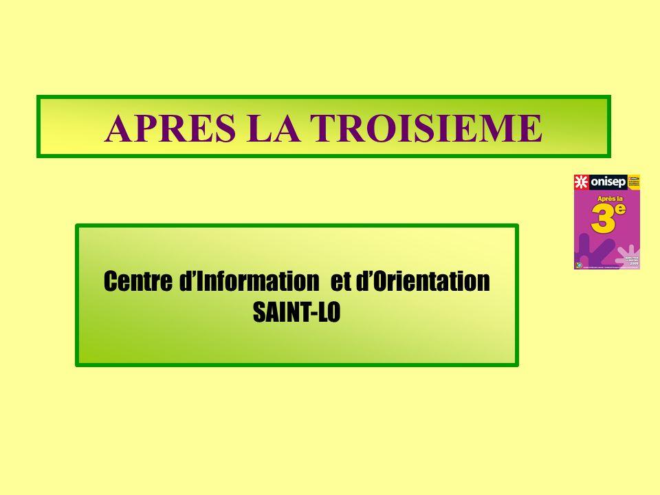 Centre dInformation et dOrientation SAINT-LO APRES LA TROISIEME