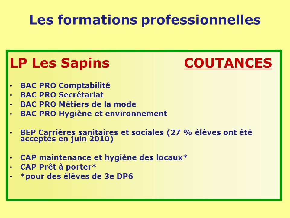 Les formations professionnelles LP Les Sapins COUTANCES BAC PRO Comptabilité BAC PRO Secrétariat BAC PRO Métiers de la mode BAC PRO Hygiène et environ