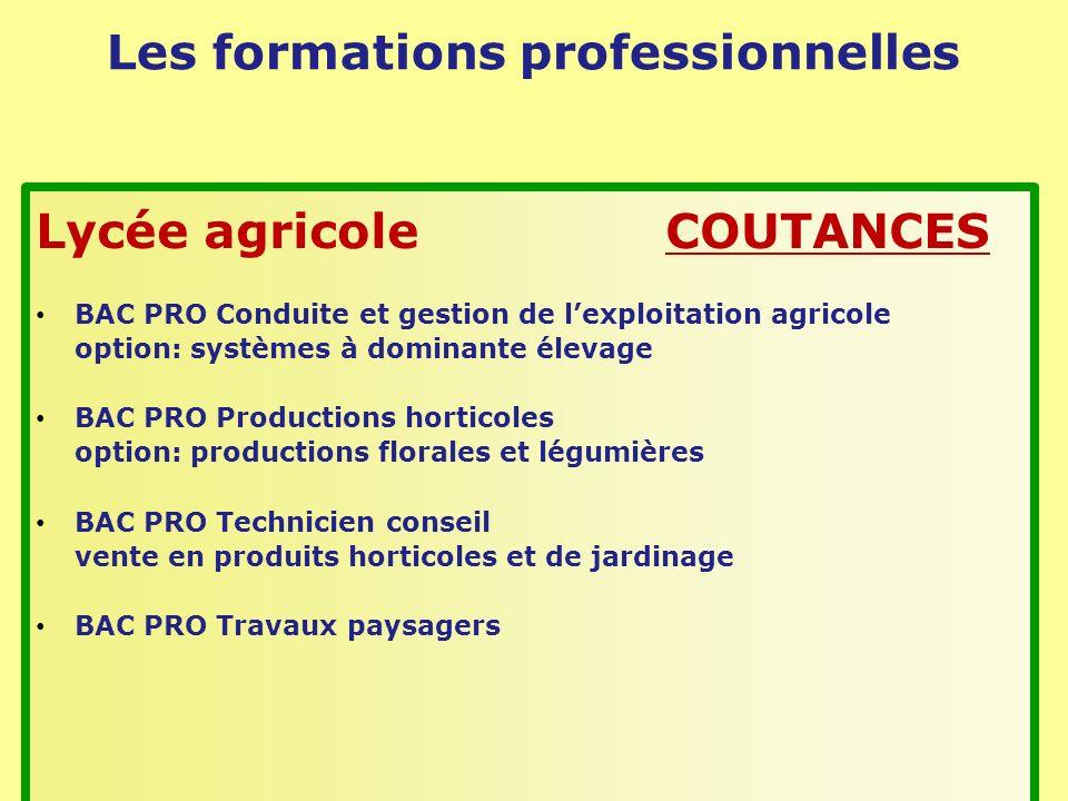 Les formations professionnelles Lycée agricole COUTANCES BAC PRO Conduite et gestion de lexploitation agricole option: systèmes à dominante élevage BA
