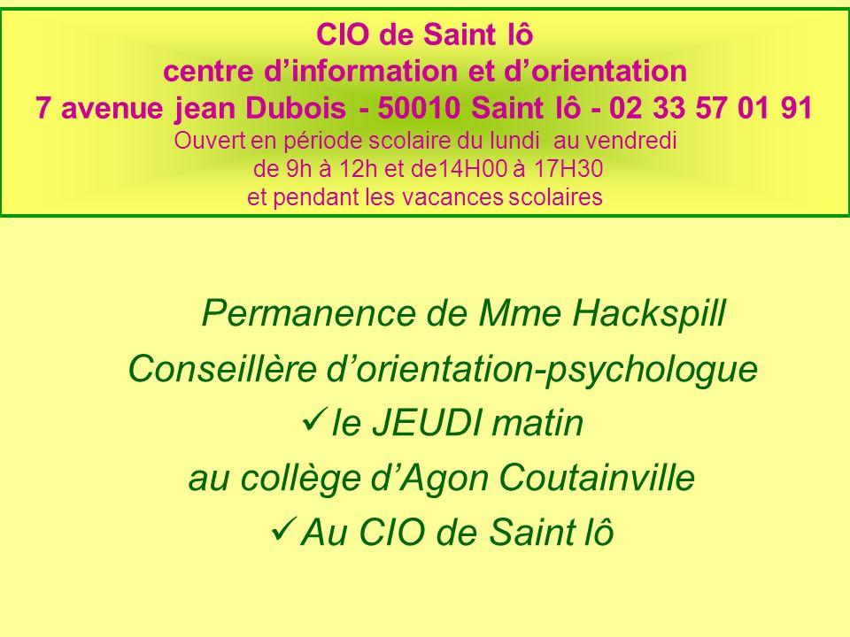 CIO de Saint lô centre dinformation et dorientation 7 avenue jean Dubois - 50010 Saint lô - 02 33 57 01 91 Ouvert en période scolaire du lundi au vend