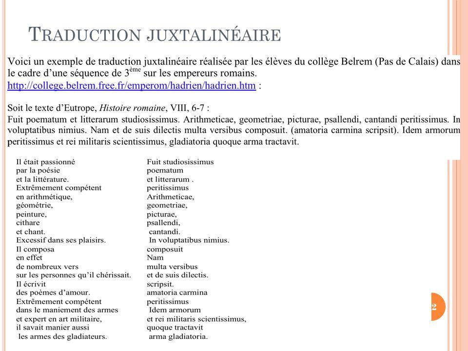 T RADUCTION JUXTALINÉAIRE 22