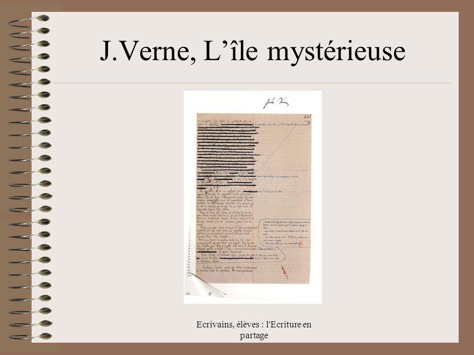 Ecrivains, élèves : l Ecriture en partage J.Verne, Lîle mystérieuse