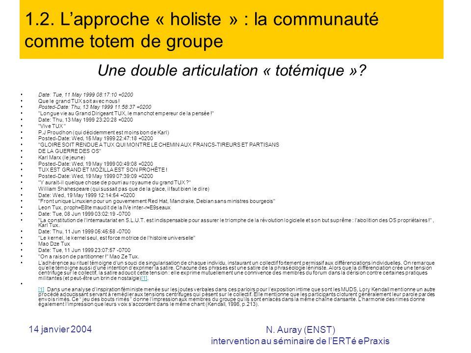 14 janvier 2004 N.Auray (ENST) intervention au séminaire de lERTé ePraxis N E N E .