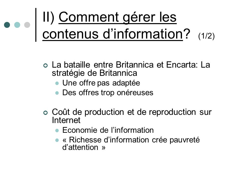II) Comment gérer les contenus dinformation.