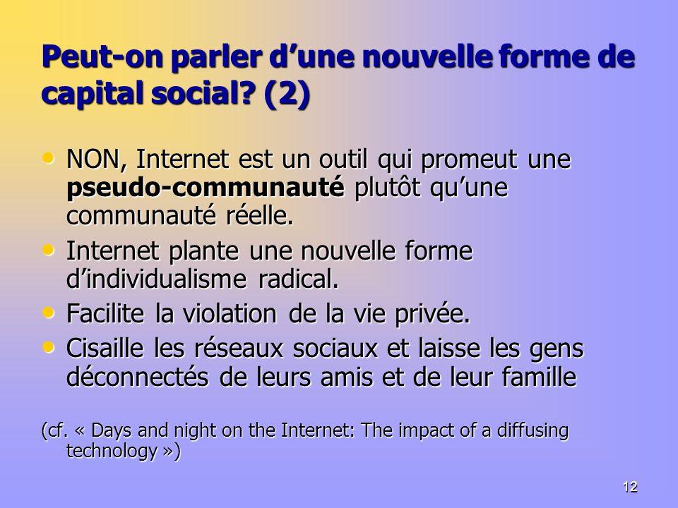 12 Peut-on parler dune nouvelle forme de capital social.