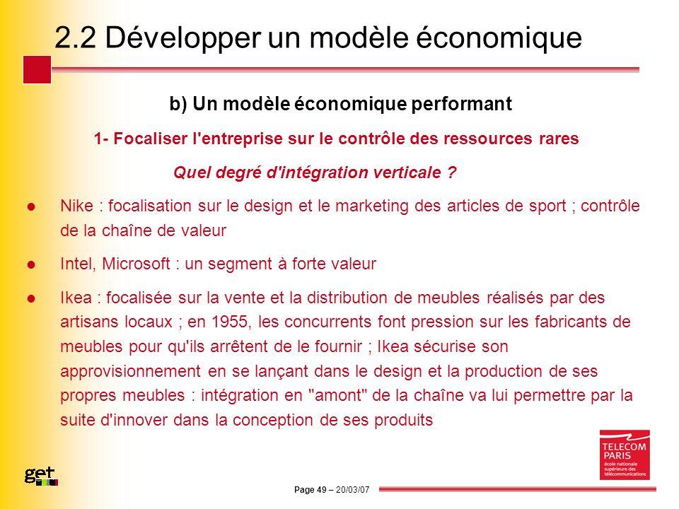 Page 49 – 20/03/07 2.2 Développer un modèle économique b) Un modèle économique performant 1- Focaliser l'entreprise sur le contrôle des ressources rar