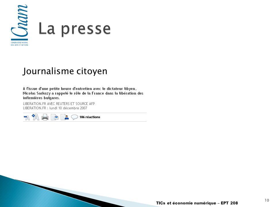 10 TICs et économie numérique – EPT 208 Journalisme citoyen