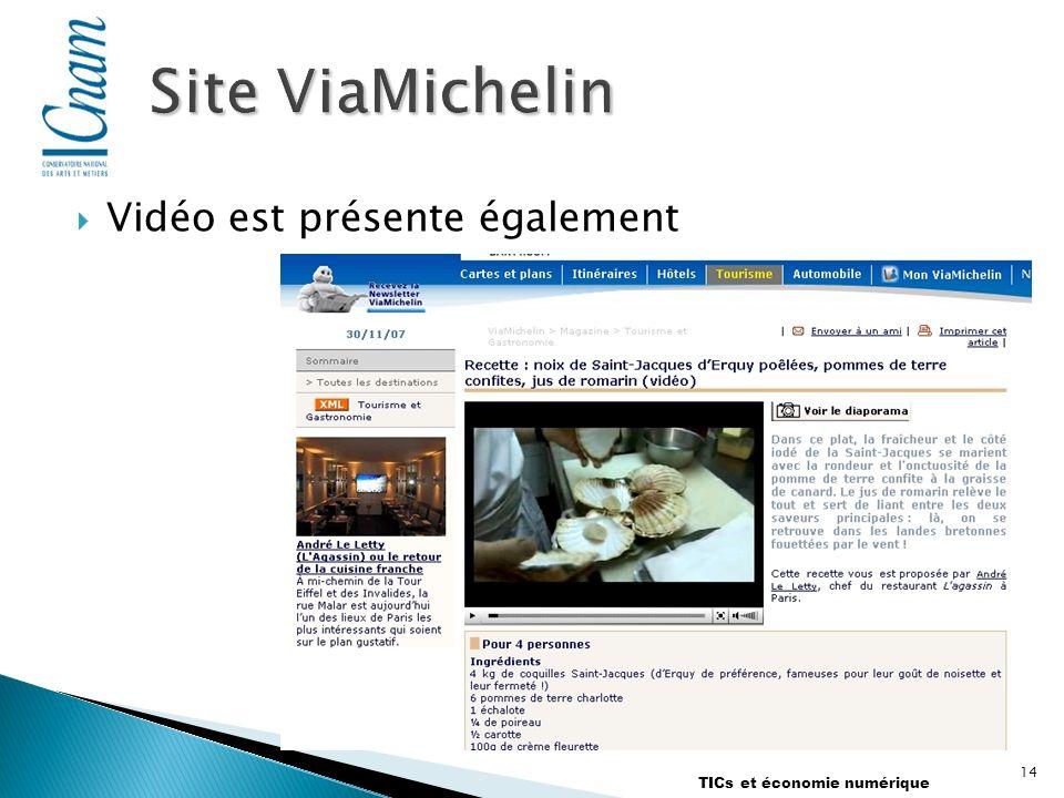 Vidéo est présente également TICs et économie numérique 14