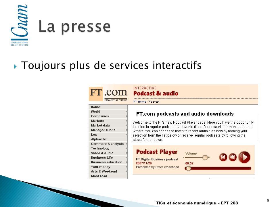 8 TICs et économie numérique – EPT 208 Toujours plus de services interactifs