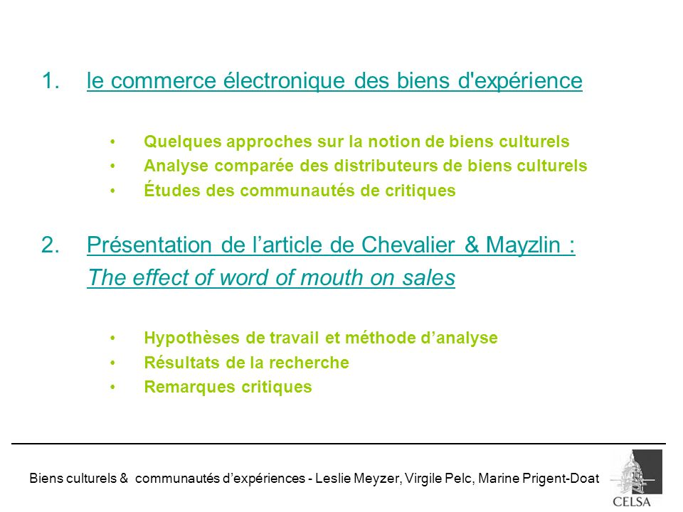 Biens culturels & communautés dexpériences - Leslie Meyzer, Virgile Pelc, Marine Prigent-Doat 1.le commerce électronique des biens d'expérience Quelqu