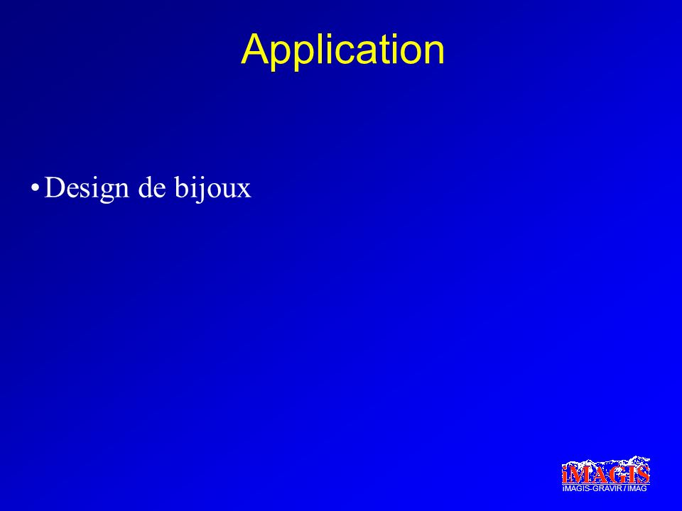 iMAGIS-GRAVIR / IMAG Application Design de bijoux