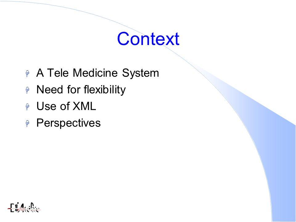 The XML Based Architecture