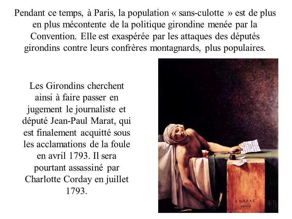Pendant ce temps, à Paris, la population « sans-culotte » est de plus en plus mécontente de la politique girondine menée par la Convention.