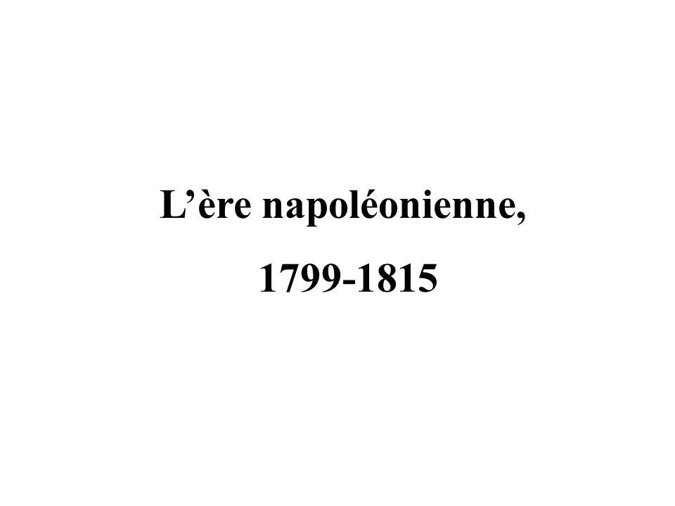 Lère napoléonienne, 1799-1815
